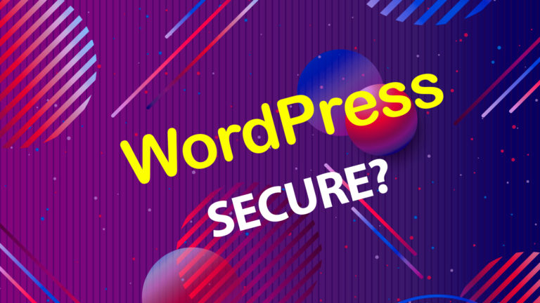 Are WordPress sites secure?